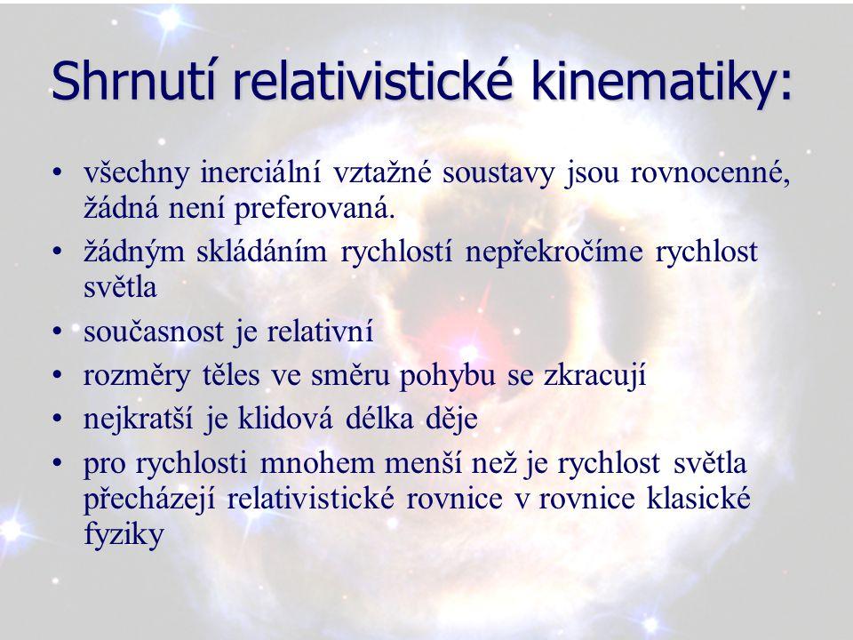 Shrnutí relativistické kinematiky: