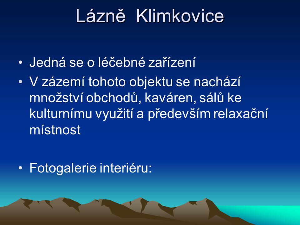 Lázně Klimkovice Jedná se o léčebné zařízení