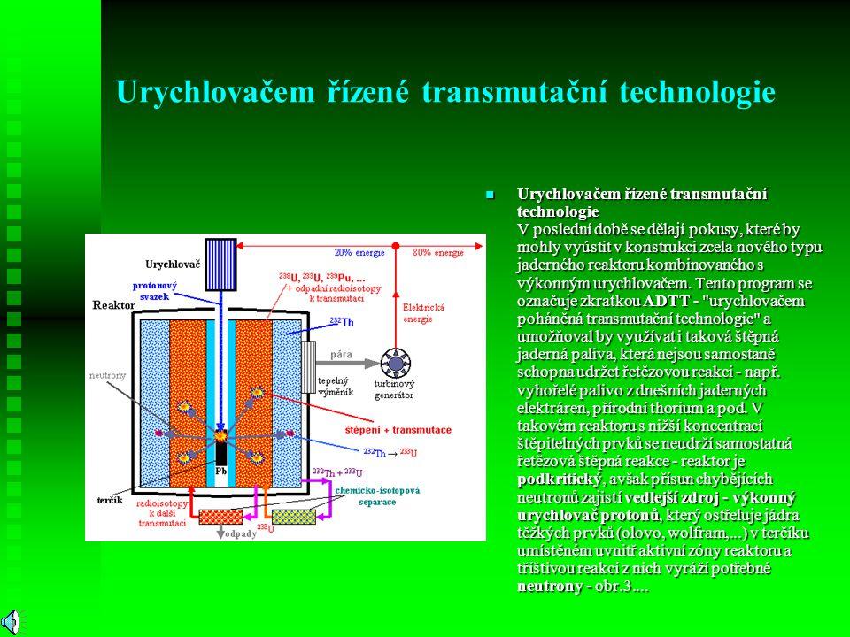 Urychlovačem řízené transmutační technologie