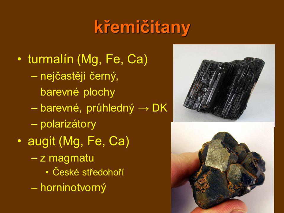 křemičitany turmalín (Mg, Fe, Ca) augit (Mg, Fe, Ca) nejčastěji černý,
