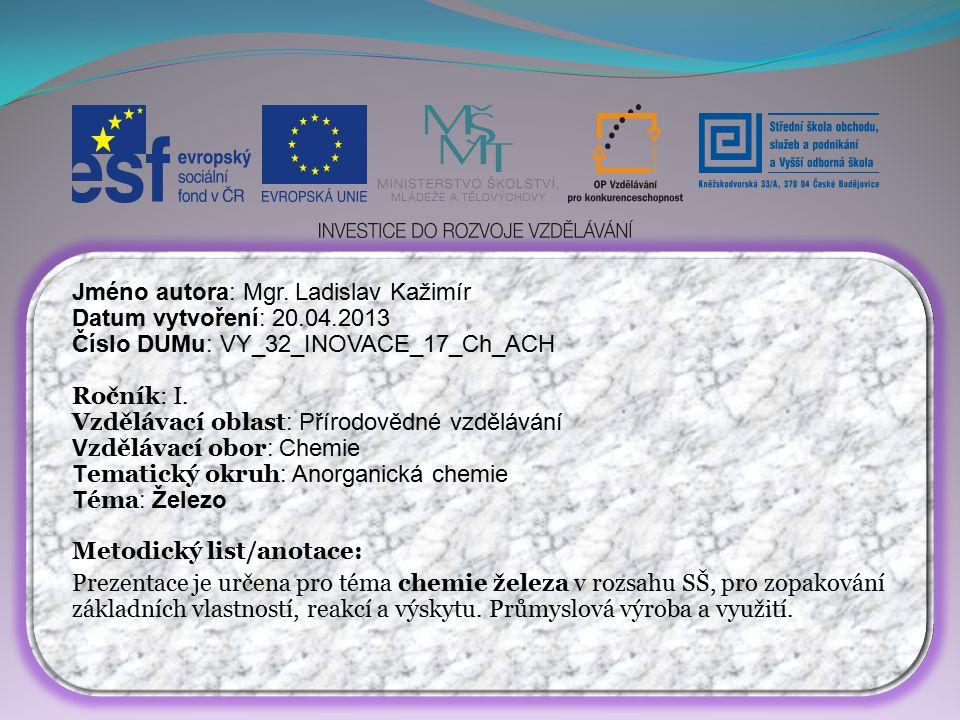 Jméno autora: Mgr. Ladislav Kažimír Datum vytvoření: 20.04.2013