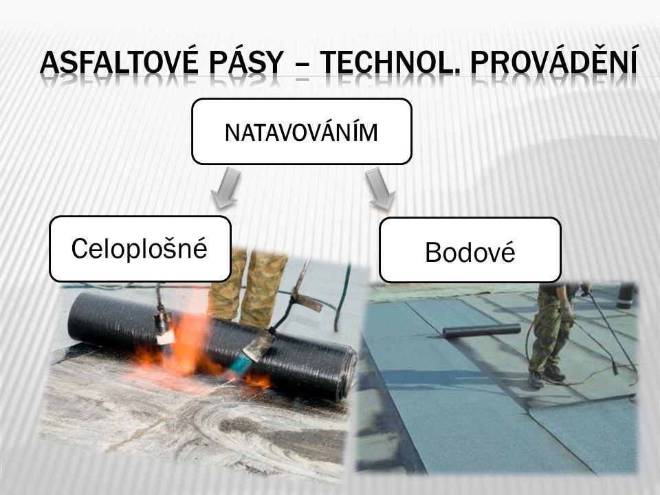 Asfaltové pásy – technol. provádění