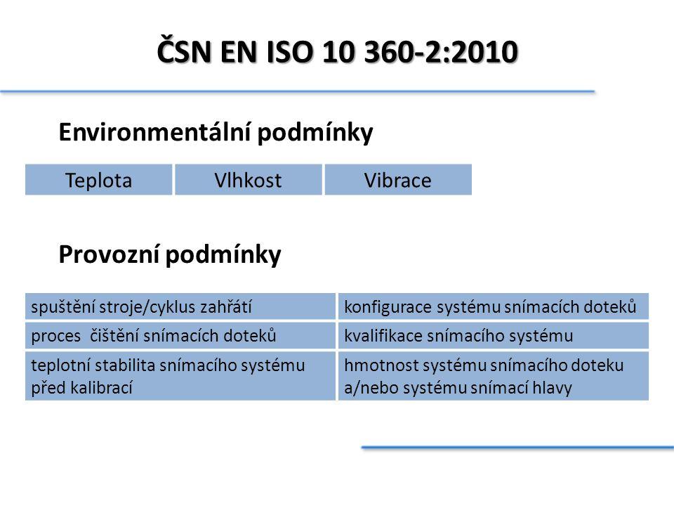 ČSN EN ISO 10 360-2:2010 Environmentální podmínky Provozní podmínky
