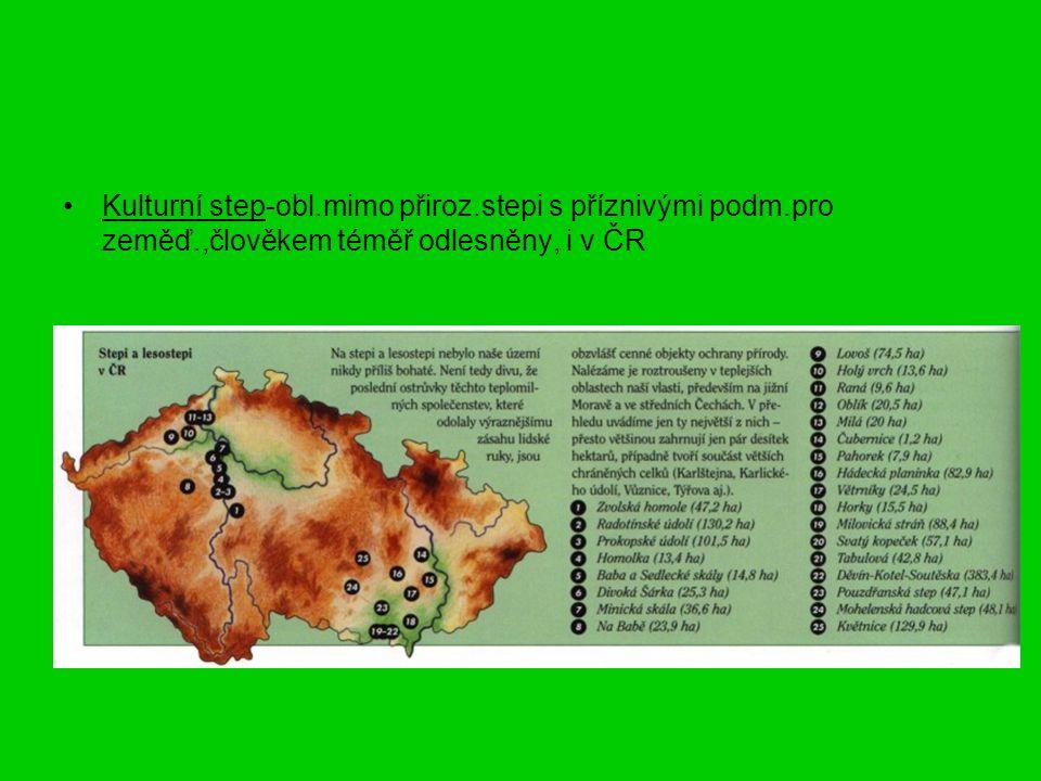 Kulturní step-obl. mimo přiroz. stepi s příznivými podm. pro zeměď