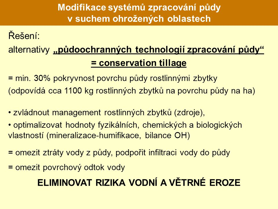 Modifikace systémů zpracování půdy v suchem ohrožených oblastech