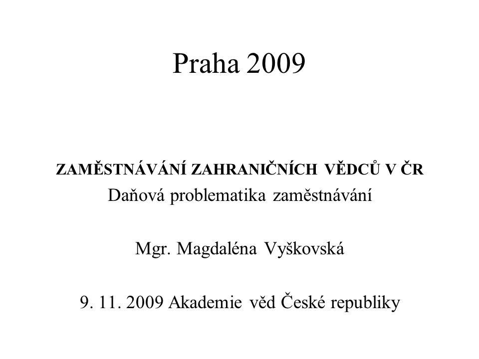 ZAMĚSTNÁVÁNÍ ZAHRANIČNÍCH VĚDCŮ V ČR