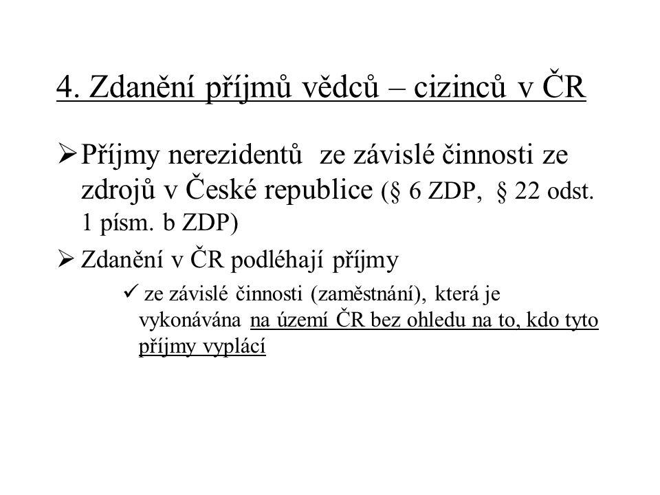 4. Zdanění příjmů vědců – cizinců v ČR