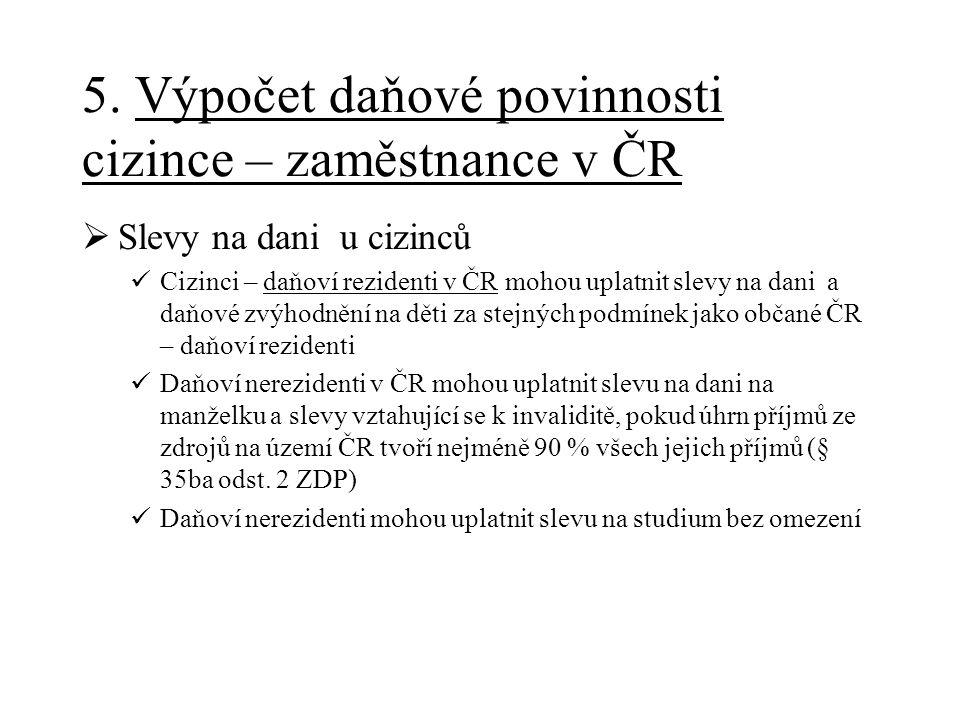 5. Výpočet daňové povinnosti cizince – zaměstnance v ČR
