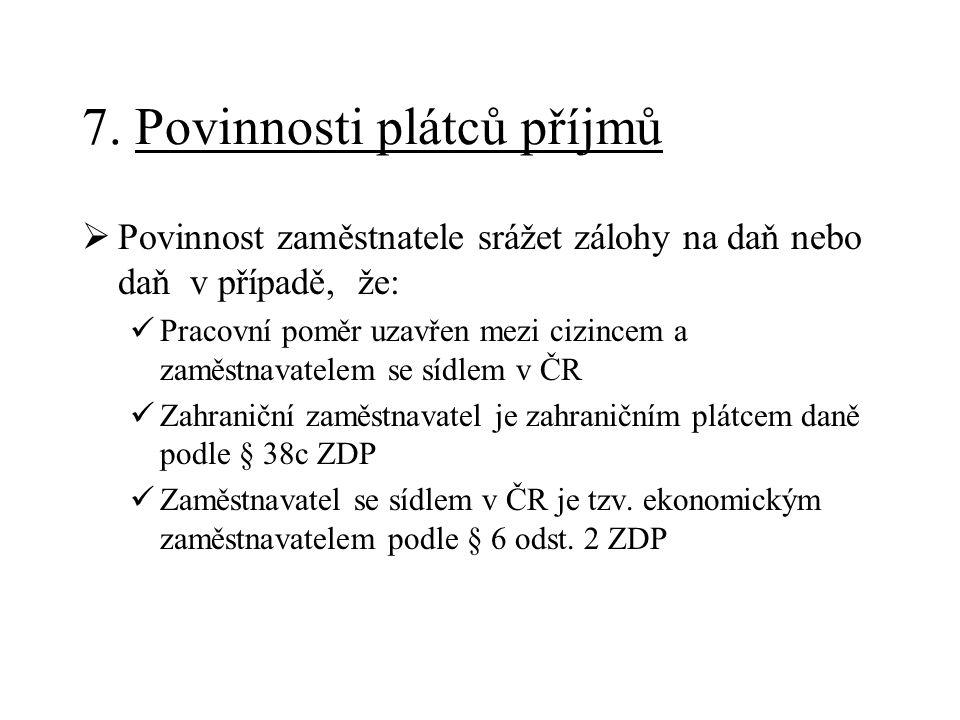 7. Povinnosti plátců příjmů