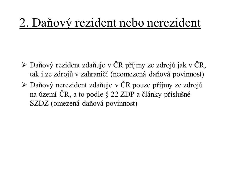 2. Daňový rezident nebo nerezident