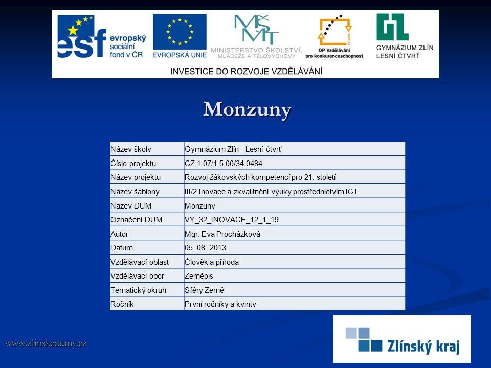 Monzuny www.zlinskedumy.cz Název školy Gymnázium Zlín - Lesní čtvrť