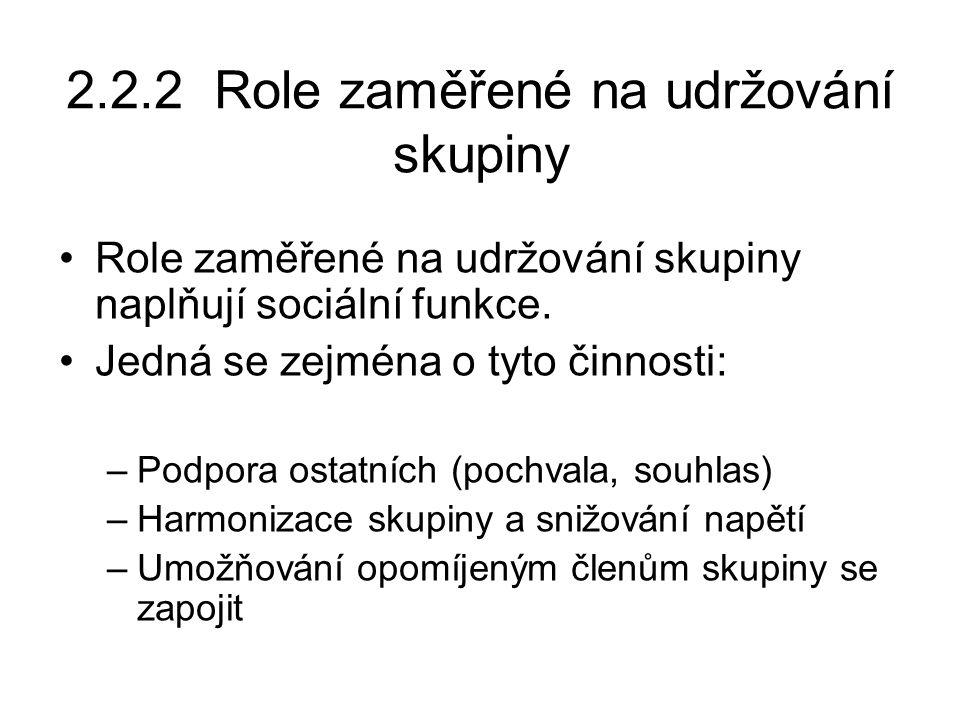 2.2.2 Role zaměřené na udržování skupiny