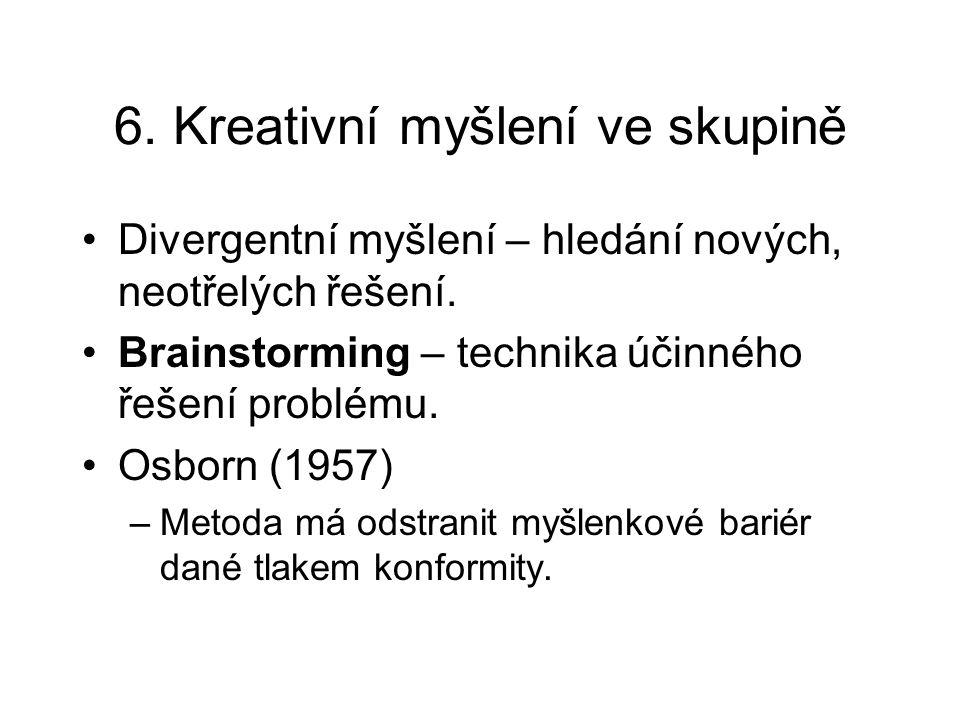 6. Kreativní myšlení ve skupině