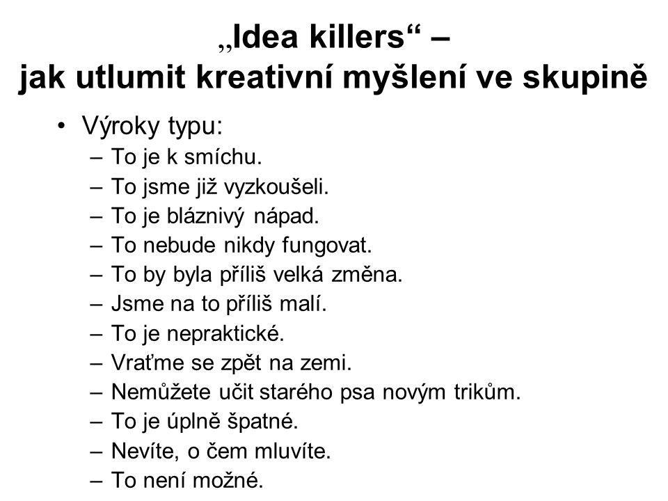 """""""Idea killers – jak utlumit kreativní myšlení ve skupině"""