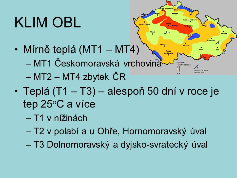 KLIM OBL Mírně teplá (MT1 – MT4)