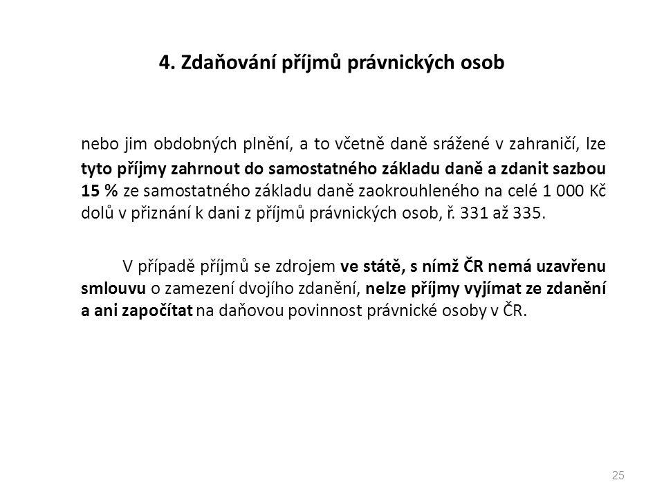 4. Zdaňování příjmů právnických osob