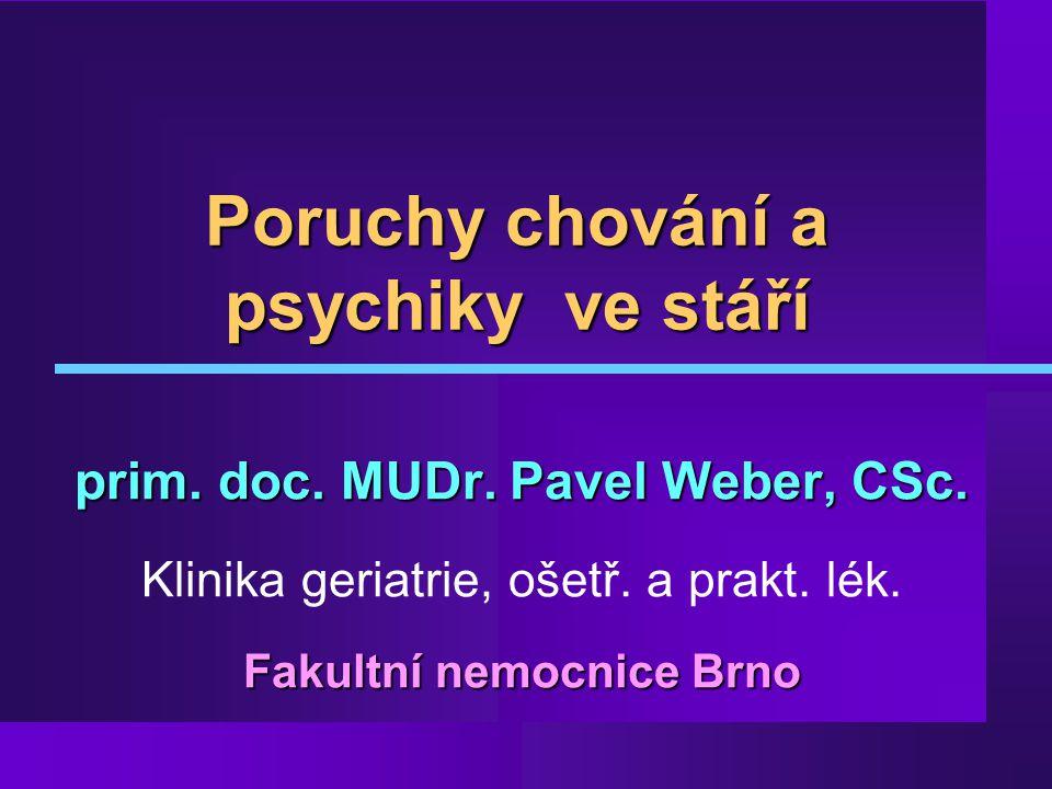 Poruchy chování a psychiky ve stáří