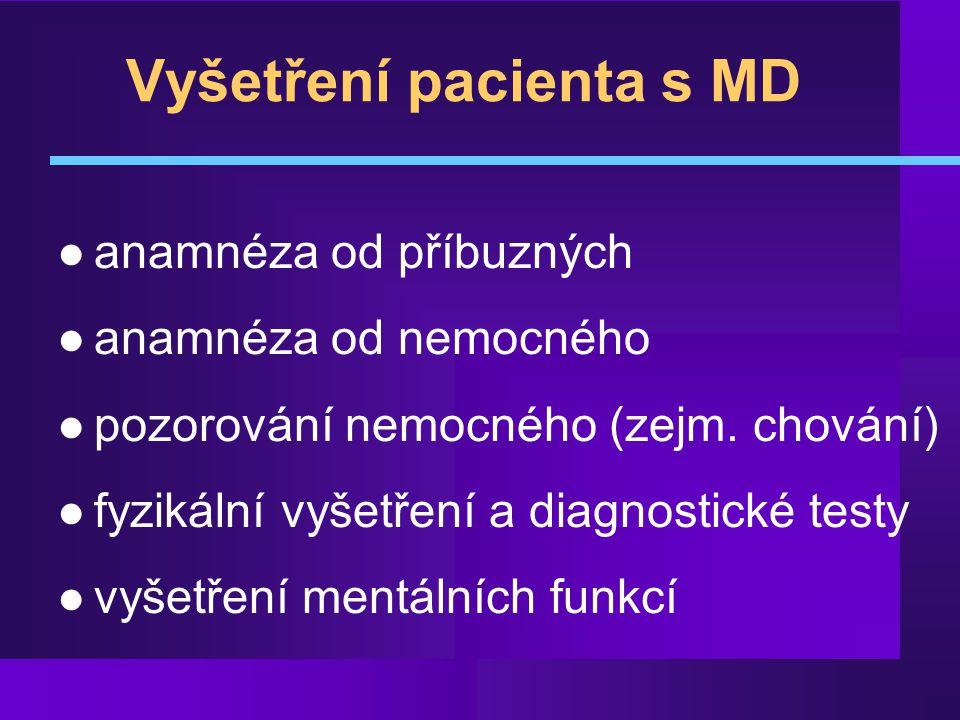 Vyšetření pacienta s MD