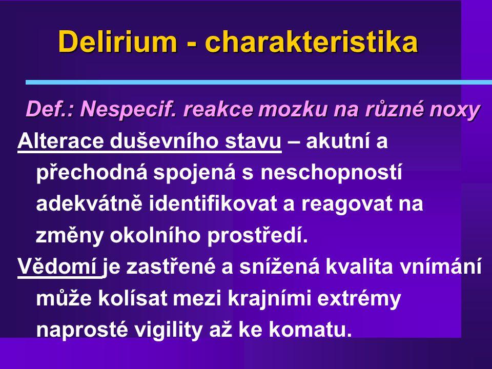 Delirium - charakteristika
