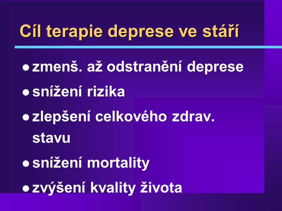 Cíl terapie deprese ve stáří