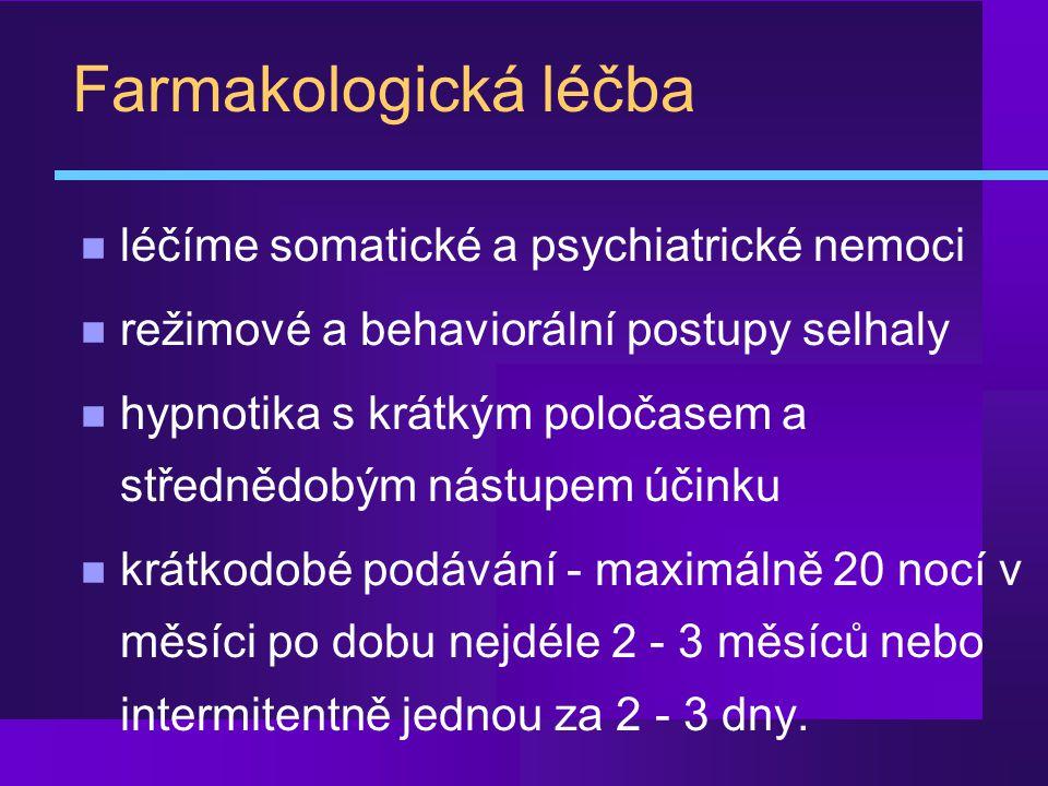 Farmakologická léčba léčíme somatické a psychiatrické nemoci