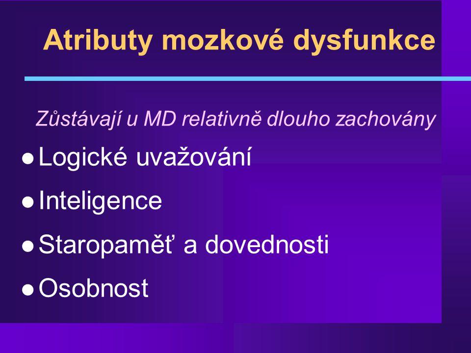 Atributy mozkové dysfunkce