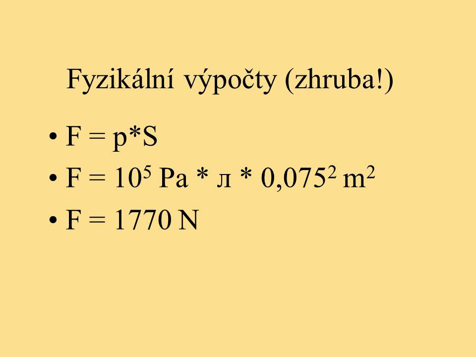 Fyzikální výpočty (zhruba!)