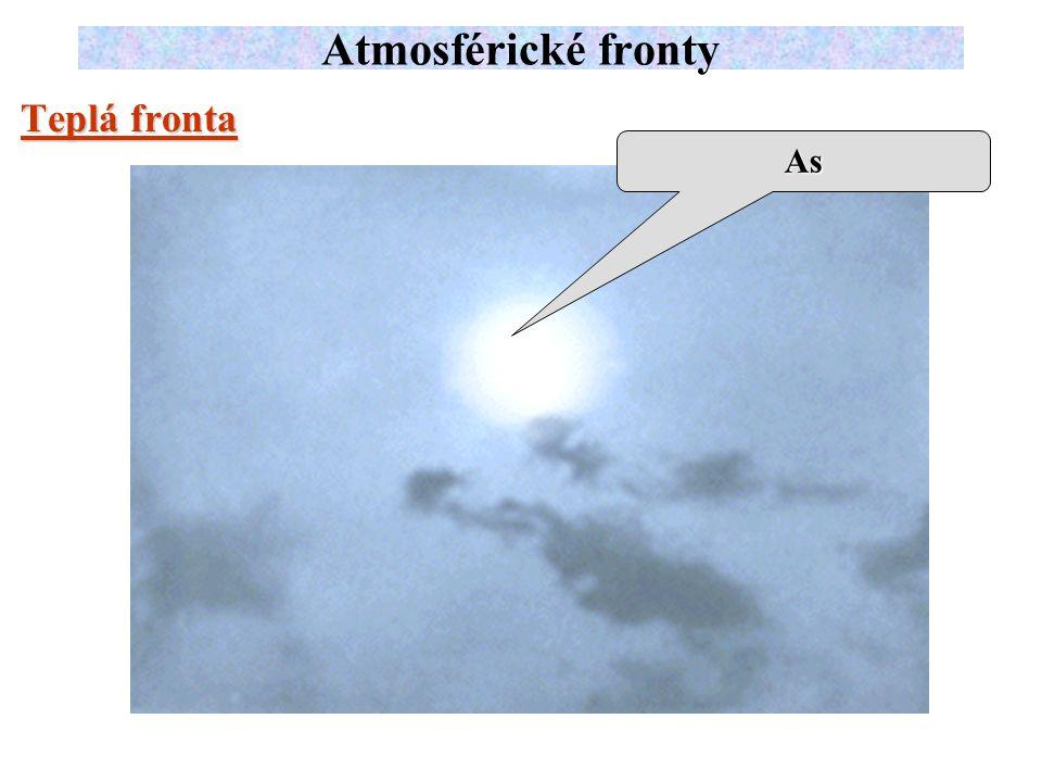 Atmosférické fronty Teplá fronta As