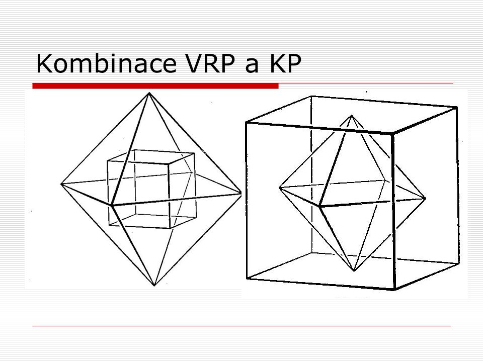 Kombinace VRP a KP