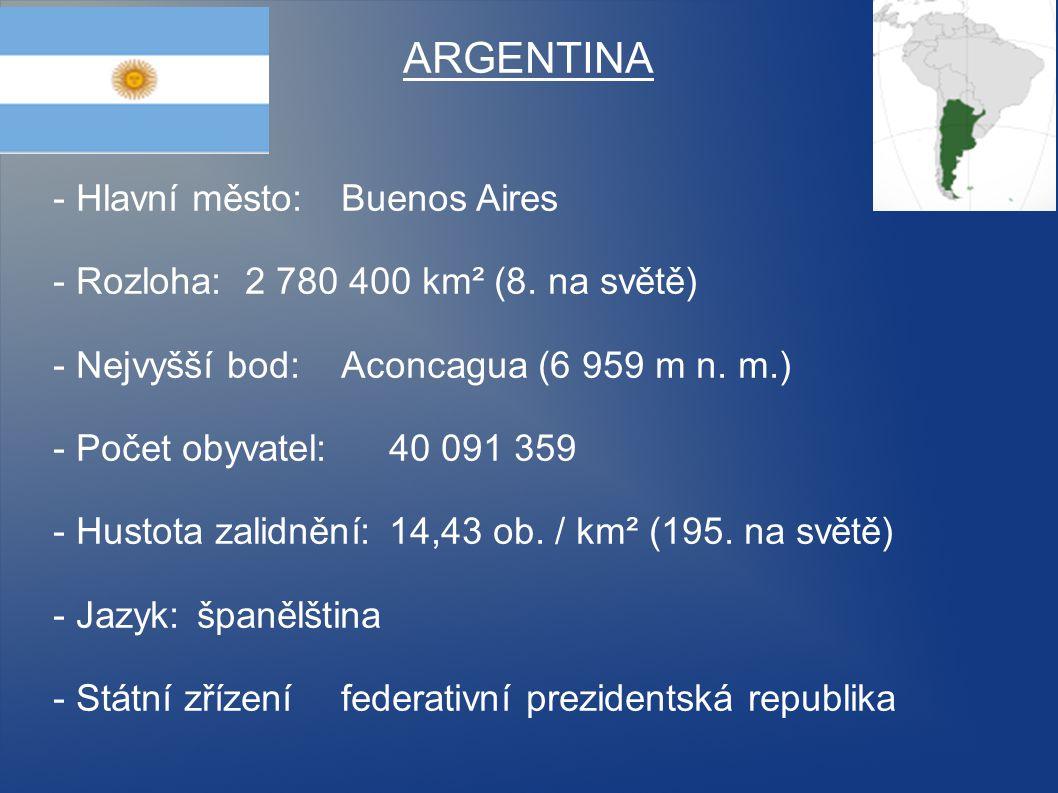 ARGENTINA - Hlavní město: Buenos Aires