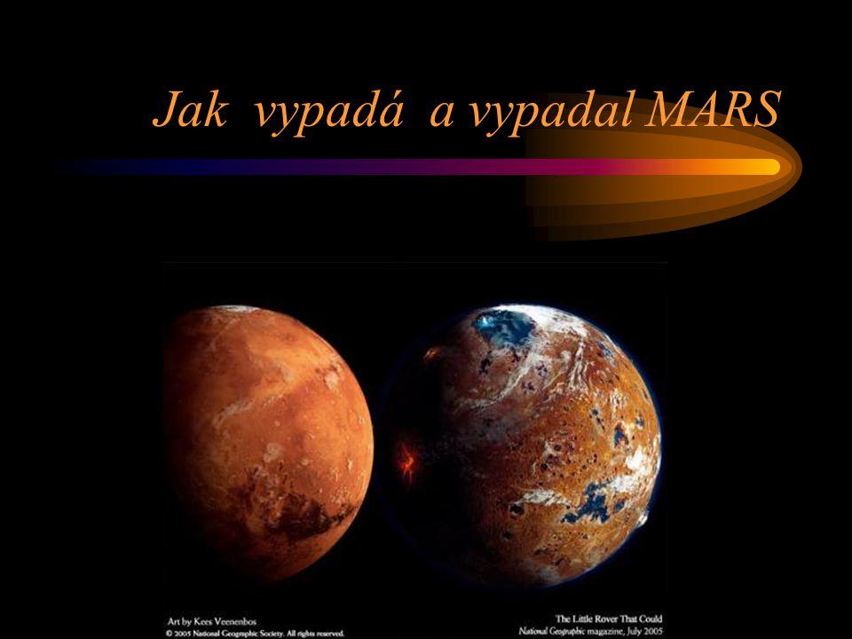 Jak vypadá a vypadal MARS