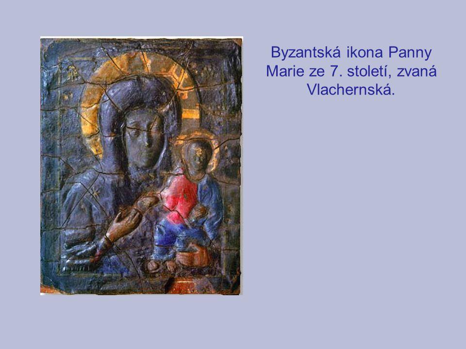 Byzantská ikona Panny Marie ze 7. století, zvaná Vlachernská.