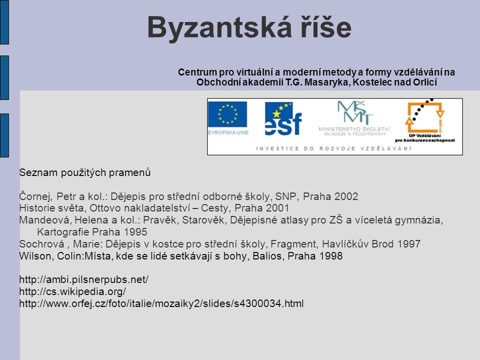 Byzantská říše Seznam použitých pramenů