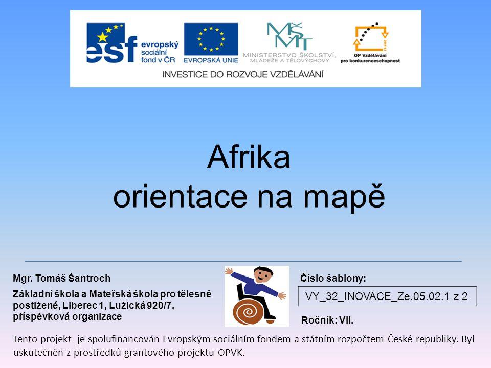 Afrika orientace na mapě VY_32_INOVACE_Ze.05.02.1 z 2