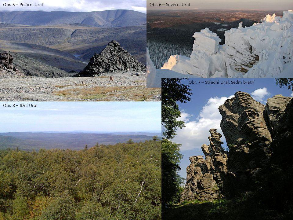 Obr. 5 – Polární Ural Obr. 6 – Severní Ural Obr. 7 – Střední Ural, Sedm bratří Obr. 8 – Jižní Ural