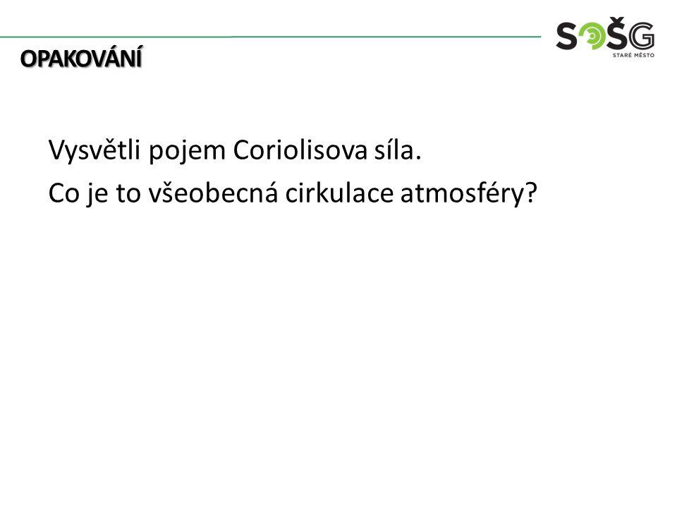 Vysvětli pojem Coriolisova síla.