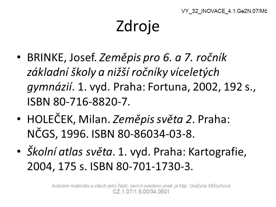 VY_32_INOVACE_4.1.Ge2N.07/Mč Zdroje.