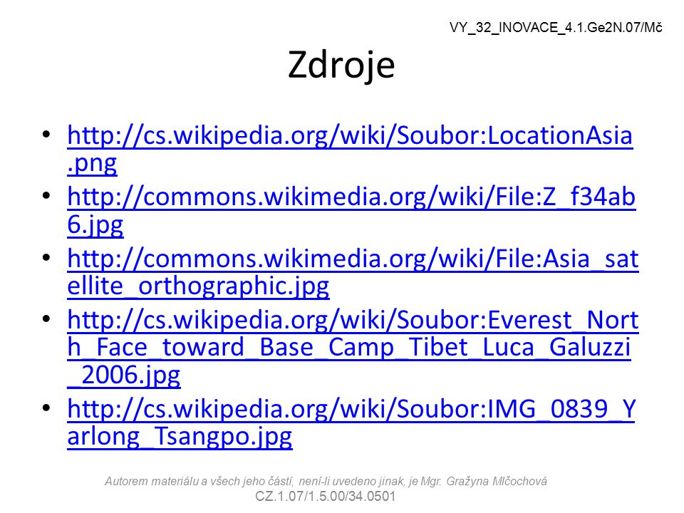 Zdroje http://cs.wikipedia.org/wiki/Soubor:LocationAsia.png