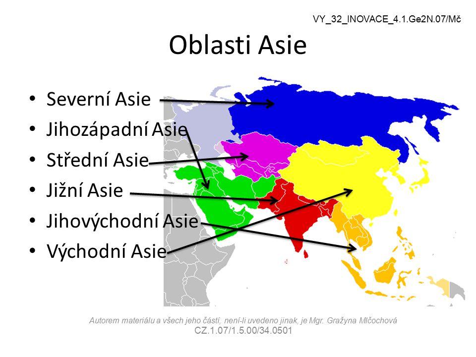 Oblasti Asie Severní Asie Jihozápadní Asie Střední Asie Jižní Asie