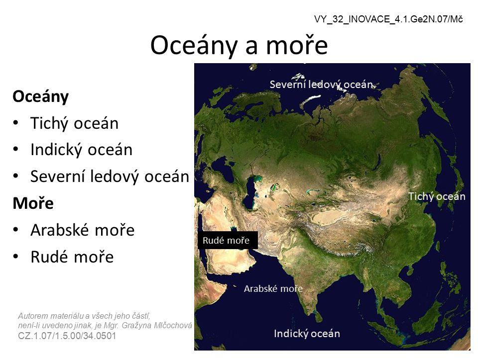 Oceány a moře Oceány Tichý oceán Indický oceán Severní ledový oceán