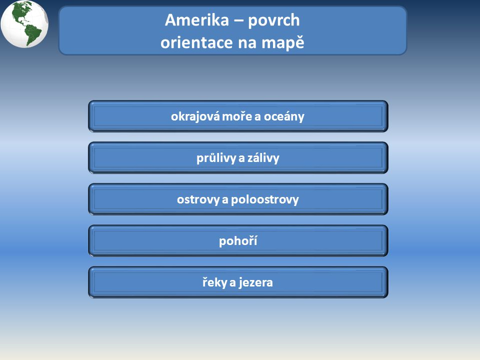Amerika – povrch orientace na mapě