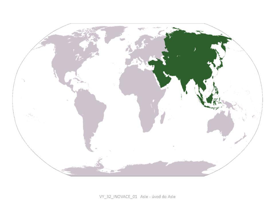 VY_32_INOVACE_01 Asie - úvod do Asie