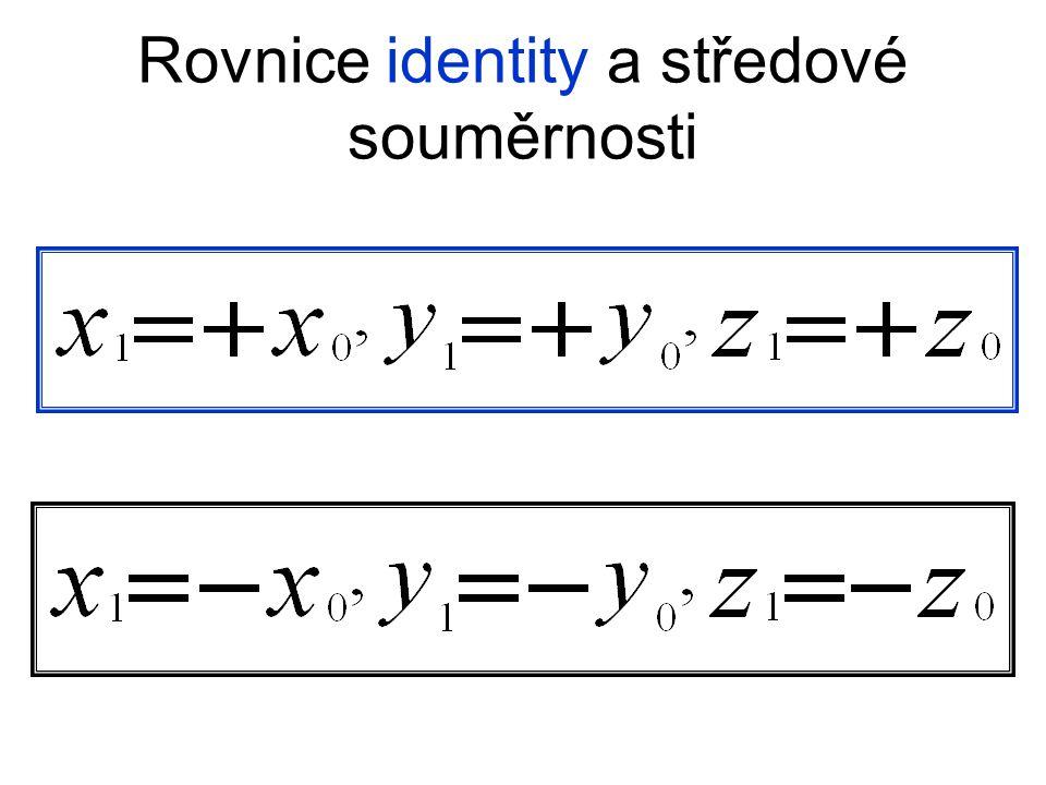 Rovnice identity a středové souměrnosti