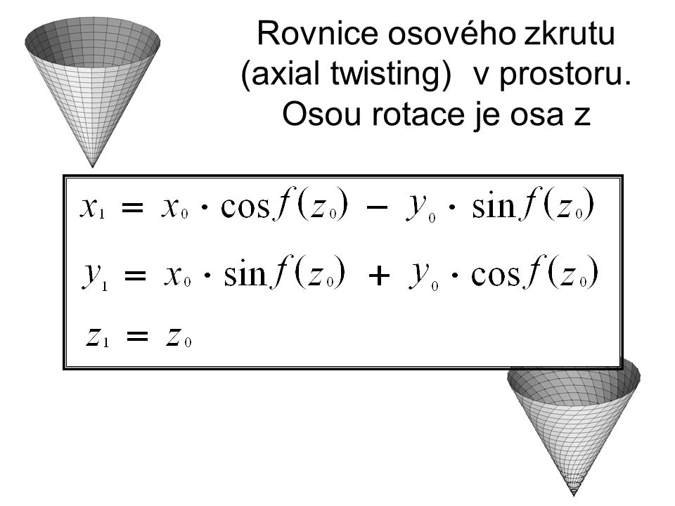 Rovnice osového zkrutu (axial twisting) v prostoru