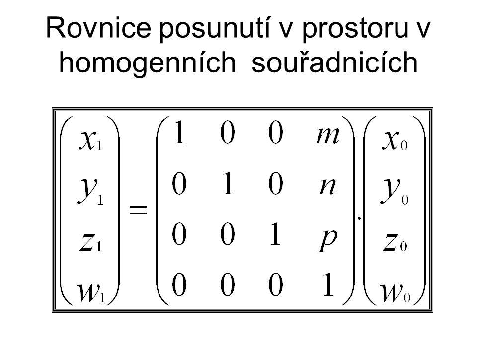 Rovnice posunutí v prostoru v homogenních souřadnicích