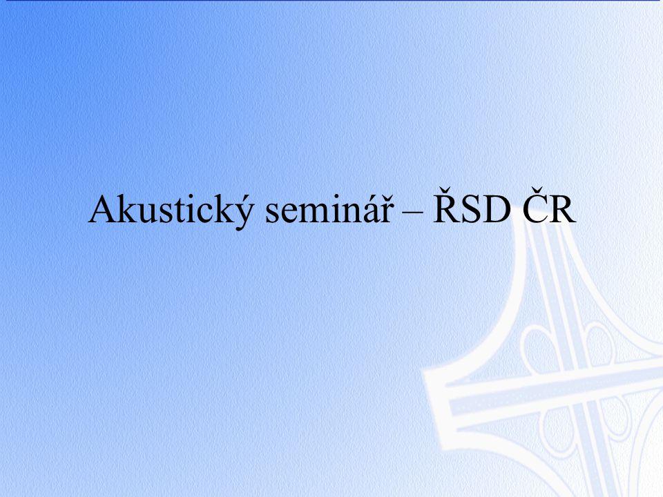 Akustický seminář – ŘSD ČR