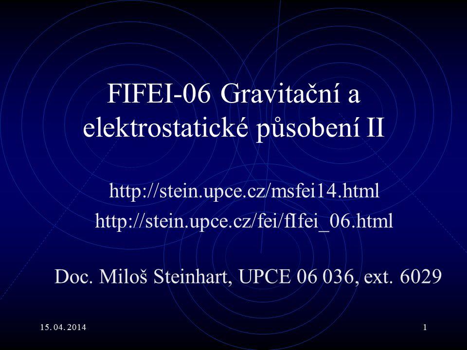 FIFEI-06 Gravitační a elektrostatické působení II
