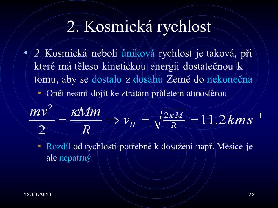 2. Kosmická rychlost