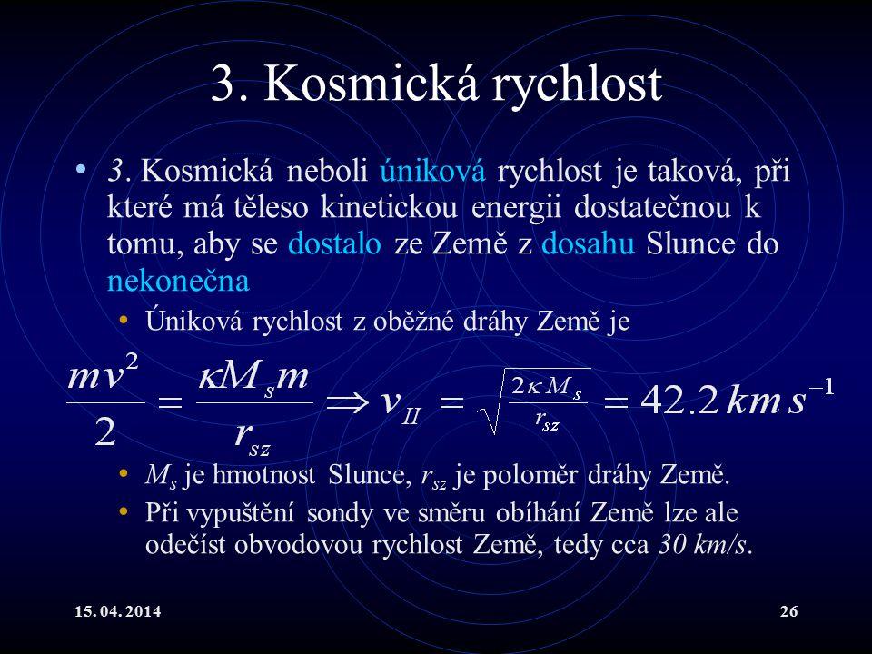 3. Kosmická rychlost
