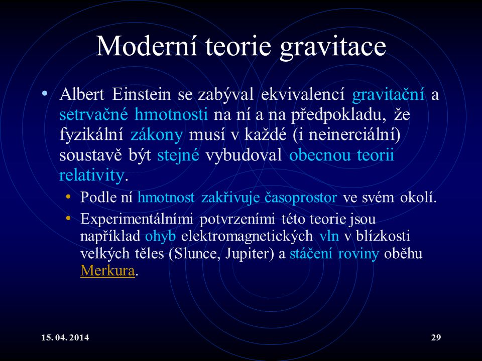 Moderní teorie gravitace